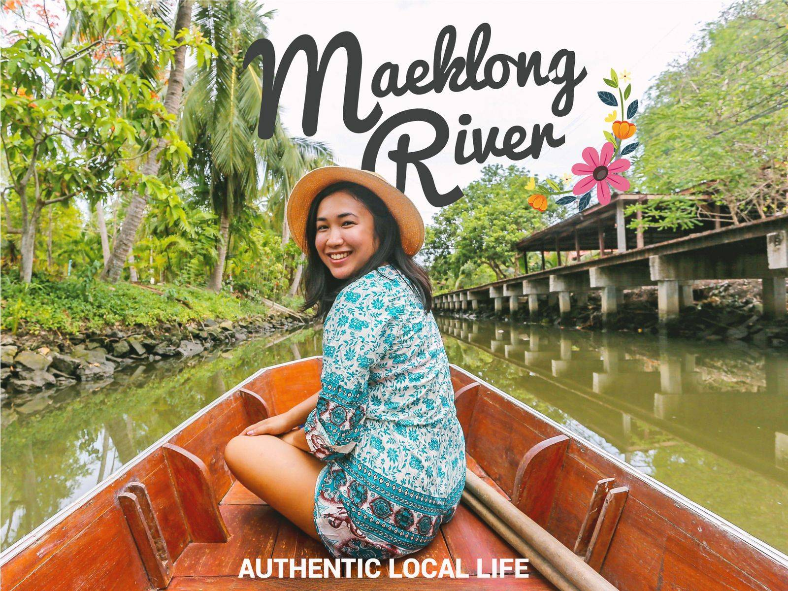 Experience Authentic Local Life along the Maeklong River
