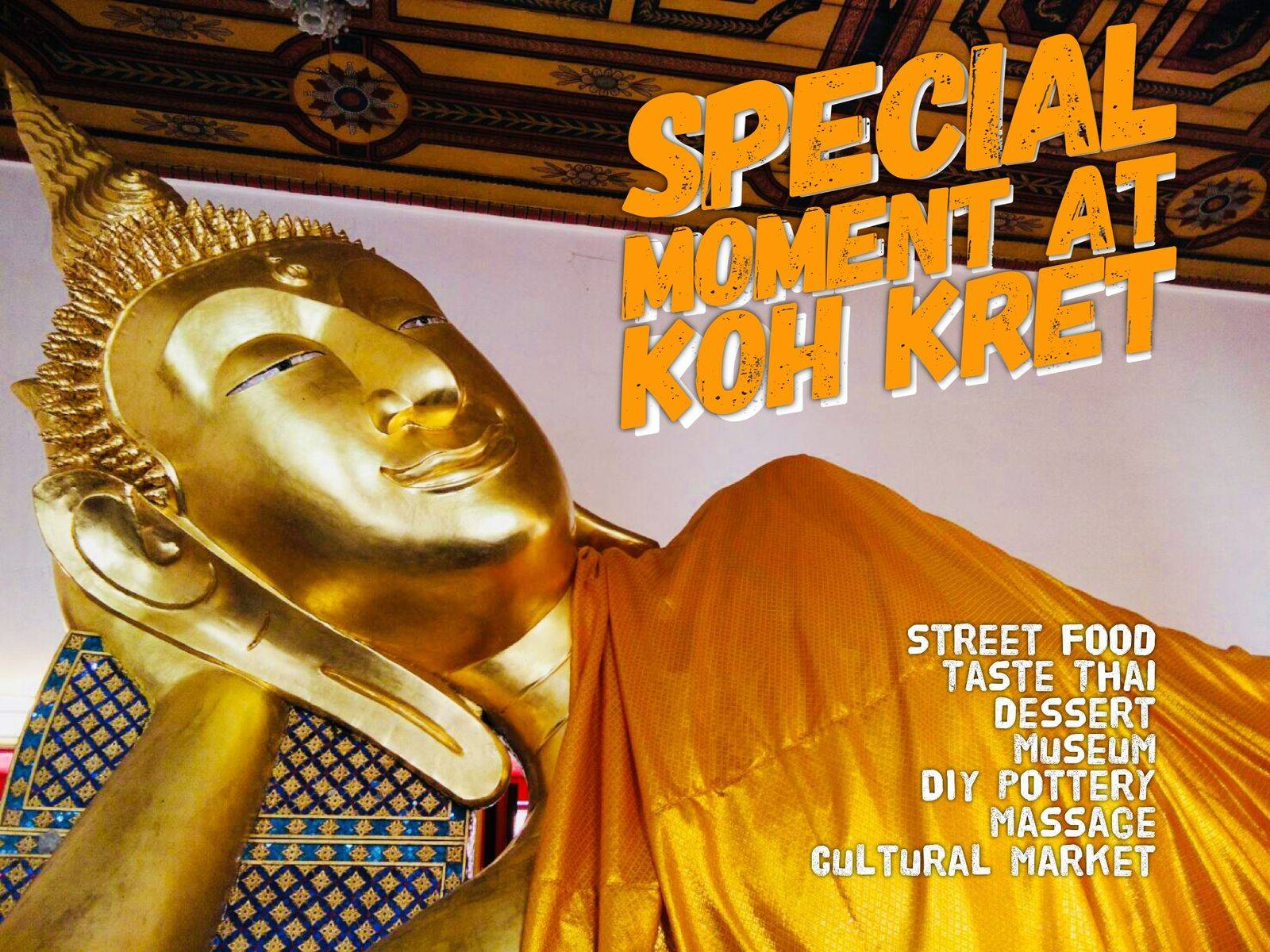 Special moment and secret knowledge in Koh Kret
