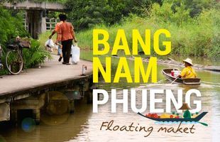 Bang Nam Phueng Floating Market day tour