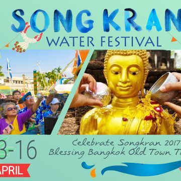 Celebrate Songkran 2017 on Blessing Bangkok Old Town Tour [13-16 Apr]