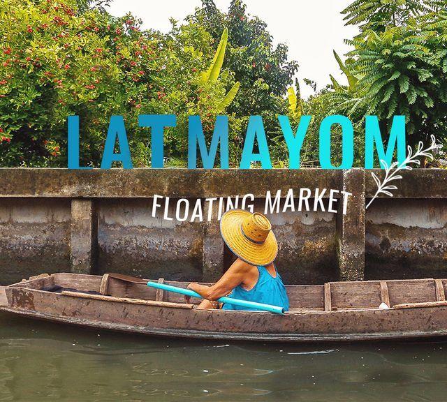Discover the Authentic Khlong Lat Mayom Floating Market